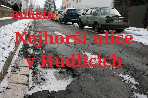 Anketa Nejhorší ulice v Hudlicích